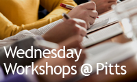 Wednesday Workshops at Pitts